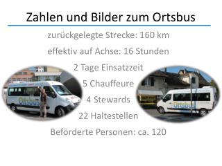 Zahlen und Bilder zum  Ortsbus