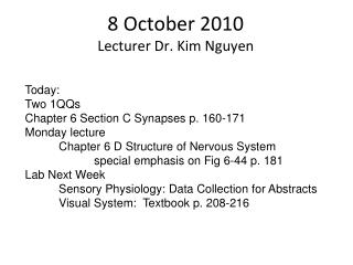 8 October 2010 Lecturer Dr. Kim Nguyen