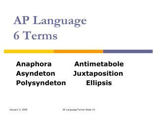 AP Language  6 Terms