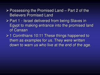 Possessing the Promised Land – Part 2 of the Believers Promised Land