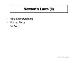 Newton's Laws (II)