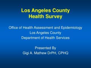 Los Angeles County Health Survey