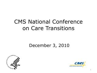 CMS National Conference  on Care Transitions