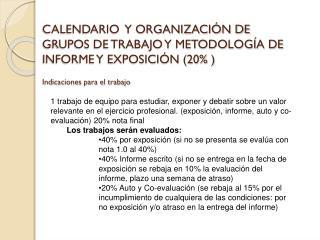 Calendario de presentación de trabajos: