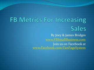 FB  Metrics For Increasing Sales