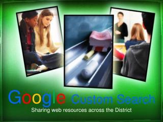 G o o g l e Custom Search