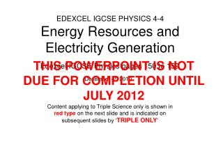 EDEXCEL IGCSE PHYSICS 4-4 Energy Resources and Electricity Generation
