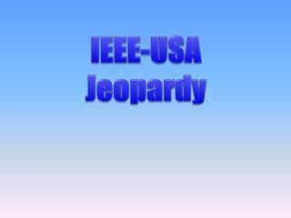 IEEE-USA Jeopardy