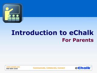 Introduction to eChalk