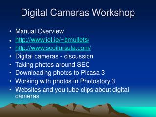 Digital Cameras Workshop