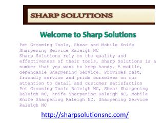 Pet Grooming Tools, Shear and Mobile Knife Sharpening Servic