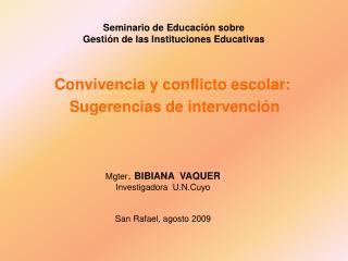 Seminario de Educación sobre  Gestión de las Instituciones Educativas