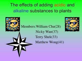 The effects of adding  acidic  and  alkaline  substances to plants