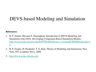 DEVS-based Modeling and Simulation