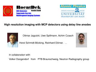 High resolution imaging with MCP detectors using delay line anodes