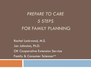 Prepare To Care 5 Steps    For Family Planning