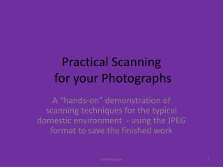 Practical Scanning  for your Photographs