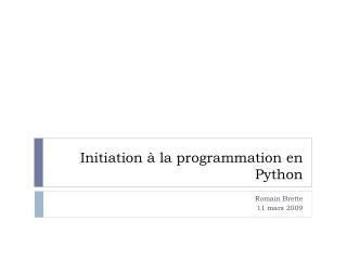 Initiation   la programmation en Python