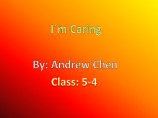 I´m Caring