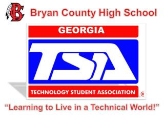 Bryan County High School What is TSA?