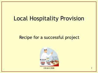 Local Hospitality Provision