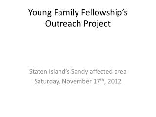 Young Family Fellowship's Outreach Project
