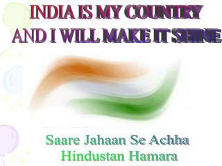 Saare Jahaan Se Achha  Hindustan Hamara