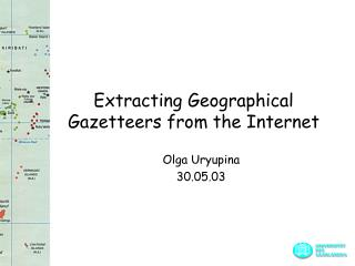Extracting Geographical Gazetteers from the Internet