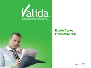 Boletín Diarios  1°  semestre  2012