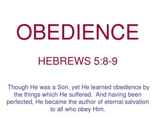 OBEDIENCE  HEBREWS 5:8-9