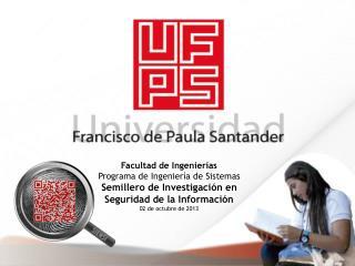 Facultad de Ingenierías Programa de Ingeniería de Sistemas Semillero de Investigación en