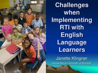 Challenges when Implementing RTI with  English Language Learners