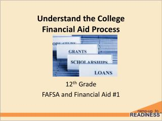 Understand the College  Financial Aid Process
