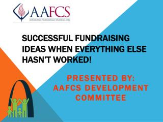 Successful Fundraising Ideas when everything else hasn't worked!