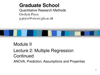 Module II Lecture 2: Multiple Regression Continued ANOVA, Prediction, Assumptions and Properties