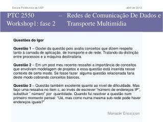 PTC 2550               –   Redes de Comunicação De Dados e