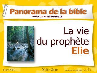 La vie  du prophète  Elie