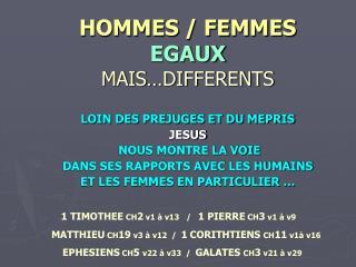 HOMMES / FEMMES EGAUX MAIS�DIFFERENTS
