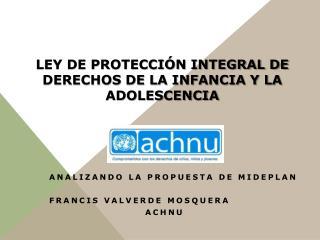 Ley de Protección Integral de Derechos de la Infancia y la Adolescencia