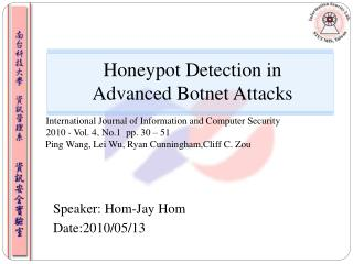 Honeypot Detection in Advanced Botnet Attacks