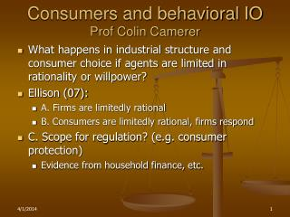 Consumers and behavioral IO Prof Colin Camerer