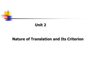 Nature of Translation and Its Criterion