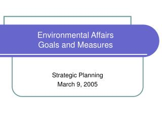Environmental Affairs Goals and Measures