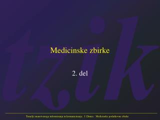 Medicinske zbirke