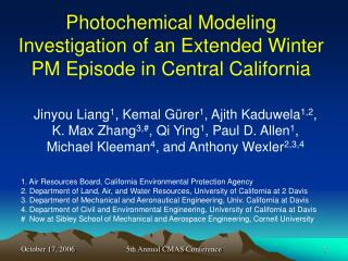 Photochemical Modeling Investigation of an Extended Winter PM Episode in Central California