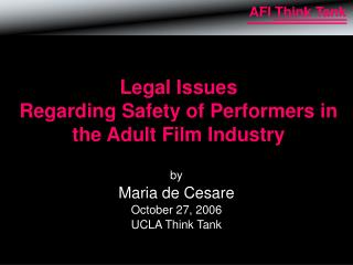 Legal Issues Regarding Safety of Performers in the Adult Film Industry