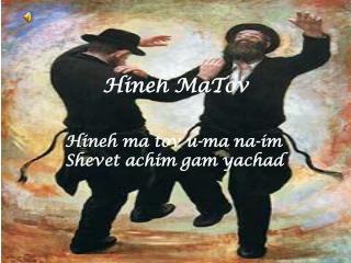 Hineh MaTov
