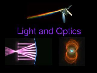 Light and Optics