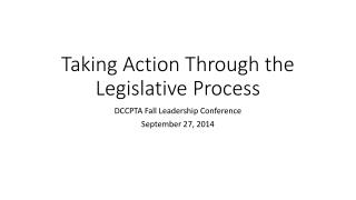 Taking Action Through the Legislative Process