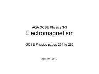 AQA GCSE Physics 3-3 Electromagnetism